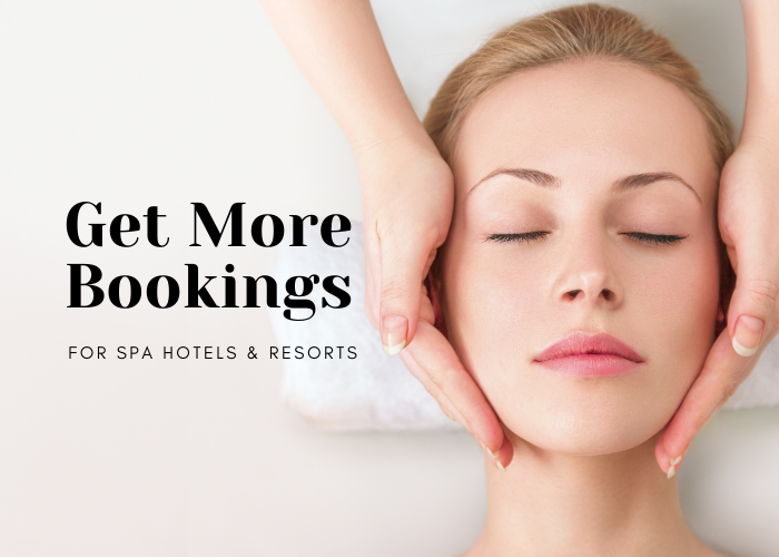 Get more bookings for spa hotels and resorts